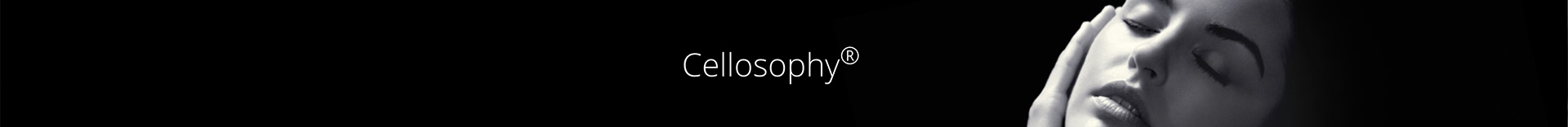 Cellosophy®